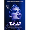 Win 1 of 10 double passes to 'Vox Lux'