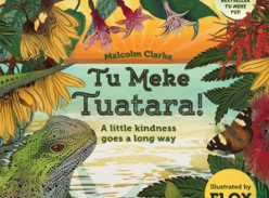 Win a copy of Tu Meke Tuatara