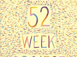 Win 1 of 8 copies of The 52 Week Project