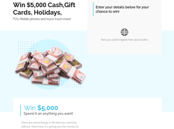Win $5,000 Cash, Gift Cards, Holiday, TV's, Mobile phones and much much more!